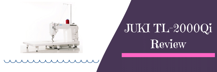 JUKI TL-2000Qi Review